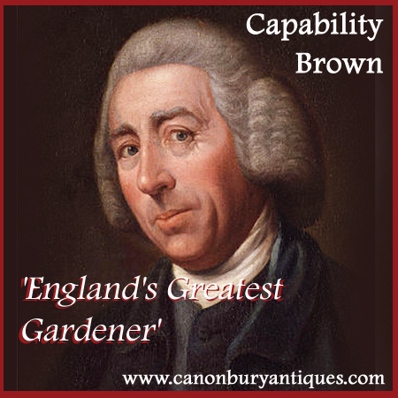 Capability Brown - Englands Greatest Gardener by Canonbury Antiques